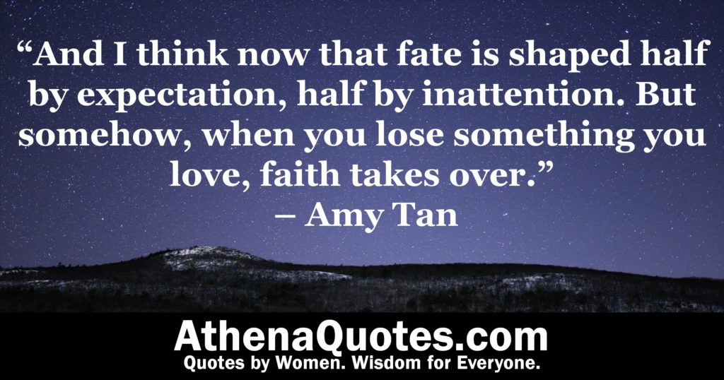 Athena Quotes And I Think Now That Fate Is Shaped Half By