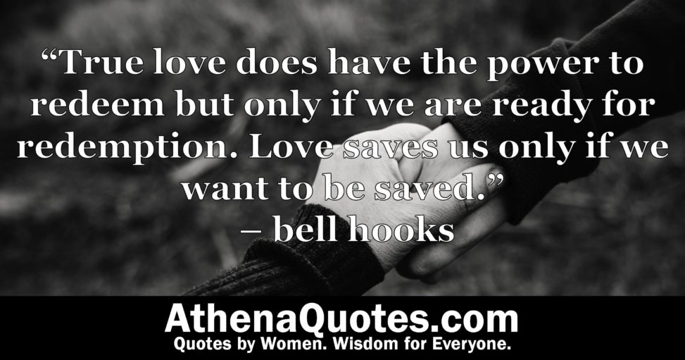 """Athena Quotes - """"True love does have the power to redeem but ..."""