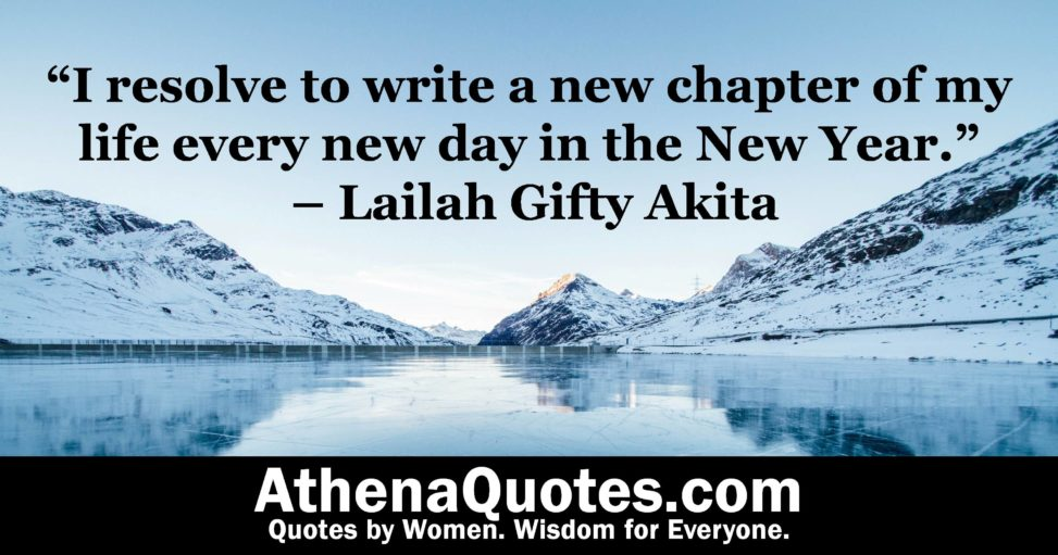 Athena Quotes I Resolve To Write A New Chapter Of My Life Every