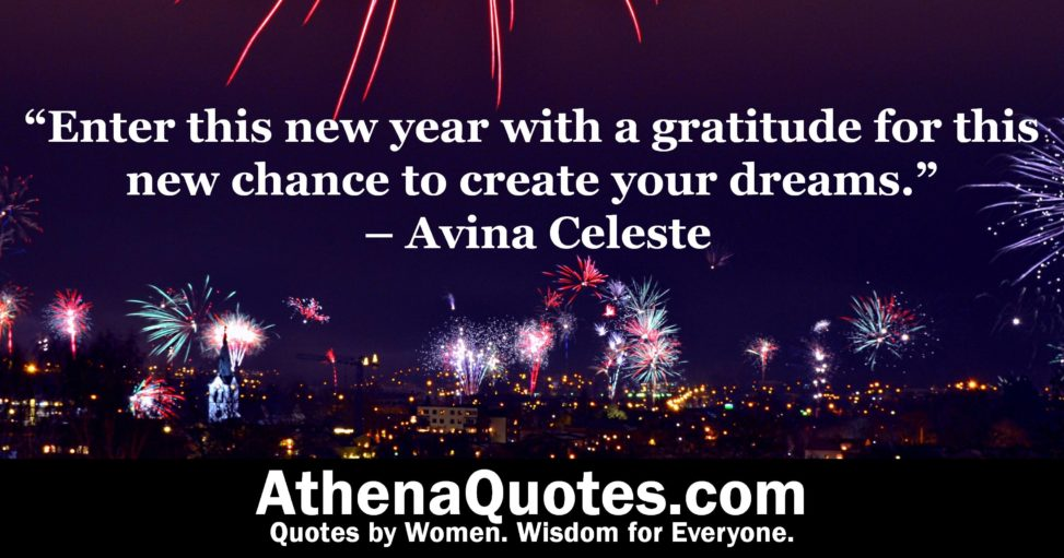 enter this new year with a gratitude for this new chance to create your dreams avina celeste