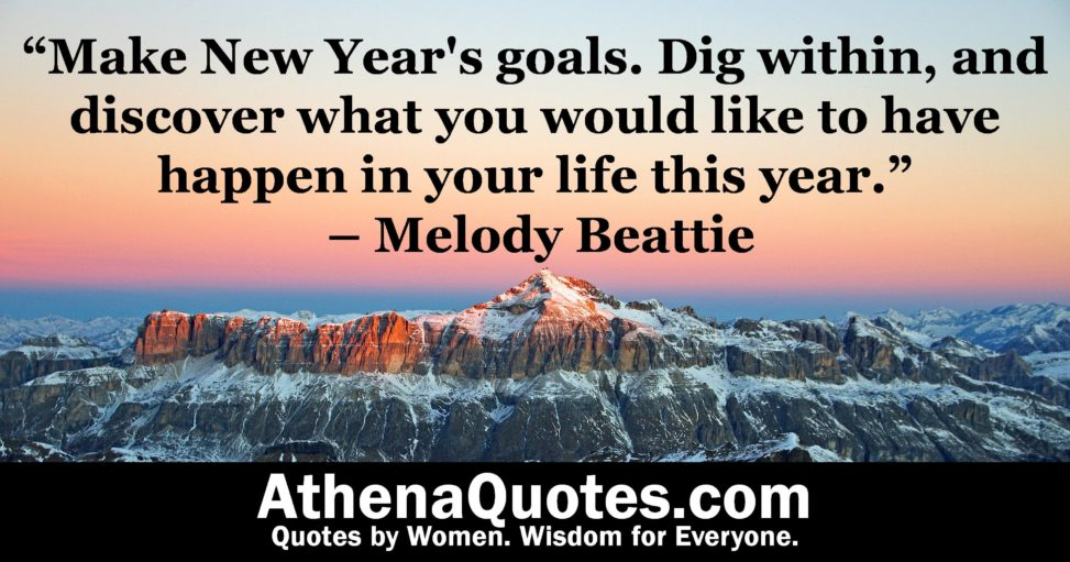 """athena quotes """"make new year s goals dig in and discover"""